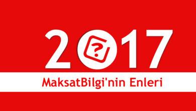 Photo of MaksatBilgi'de 2017 Yılının Enleri
