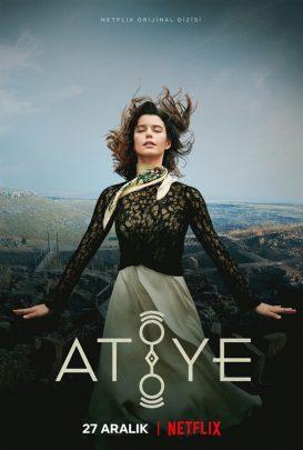 Netflix'in İkinci Orijinal Türk Dizisi: Atiye Dizi Konusu