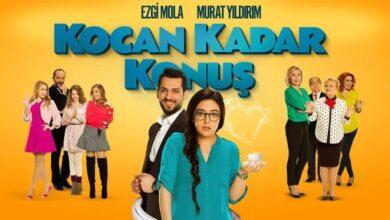 Photo of Kocan Kadar Konuş Film Konusu ve Oyuncuları