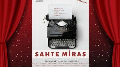 Photo of 'Sahte Miras' Tiyatro Oyunu