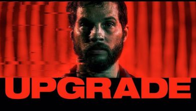 Photo of Upgrade Film Konusu ve Oyuncuları